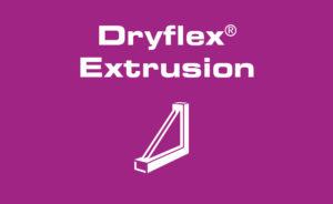 Dryflex Extrusion - TPE compounds für Profile und Dichtungen