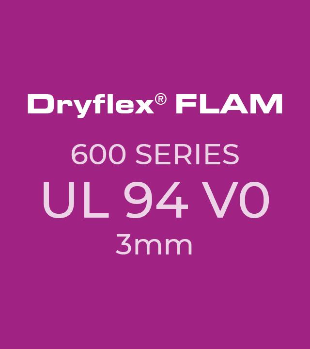 Dryflex FLAM 600 Series